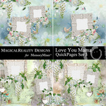 Love You Mama QuickPage Set 3-$3.49 (MagicalReality Designs)