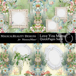 Love You Mama QuickPage Set 4-$3.49 (MagicalReality Designs)