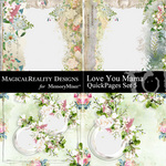 Love You Mama QuickPage Set 5-$2.00 (MagicalReality Designs)