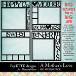 A Mothers Love FE Big Words-$2.49 (Ettes and Company by Fayette)