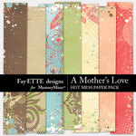 A Mothers Love FE Hot Mess Paper Pack-$2.99 (Ettes and Company by Fayette)