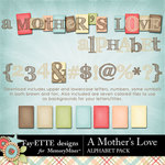 A Mothers Love FE Alphabet Pack-$1.99 (Ettes and Company by Fayette)
