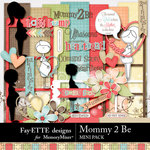 Mommy 2 Be Mini Pack-$3.49 (Ettes and Company by Fayette)