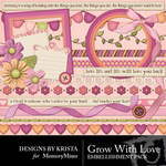 Grow With Love Embellishment Pack 2-$1.50 (Designs by Krista)