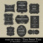 Time Sweet Time Chalk Signs-$2.49 (Word Art World)