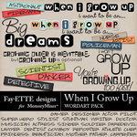 When I Grow Up WordArt Pack-$1.99 (Fayette Designs)