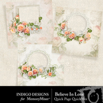 Believe In Love Quick Pages-$3.49 (Indigo Designs)