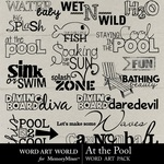 At The Pool WordArt-$2.49 (Word Art World)