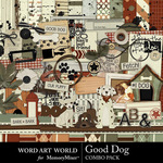 Good Dog Combo Pack-$5.29 (Word Art World)