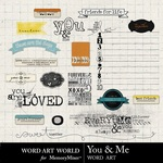You and Me Word Art-$2.49 (Word Art World)