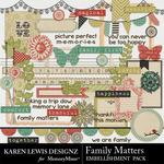Family Matters KL Embellishment Pack-$2.99 (Karen Lewis)
