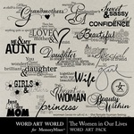 The Woman in Our Lives-$2.49 (Word Art World)