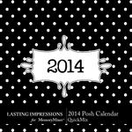 2014 Posh Calendar QM Square-$3.49 (Lasting Impressions)