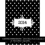 2014 Mini Posh Calendar 2 Por-$1.99 (Lasting Impressions)