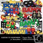 Super Hero Embellishment Pack-$2.99 (Albums to Remember)