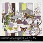 Speak to Me Combo Pack-$2.00 (Laura Burger)