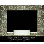 Tranquil Book QuickMix-$2.99 (Designs by Krista)