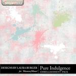 Pure Indulgence Splatters-$1.00 (Laura Burger)