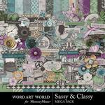 Sassy and Classy Mega Pack-$5.99 (Word Art World)