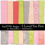 I Loved You First Paper Pack 2-$3.99 (Fayette Designs)