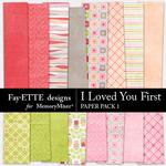 I Loved You First Paper Pack 1-$3.99 (Fayette Designs)