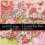 I Loved You First Combo Pack-$7.99 (Fayette Designs)