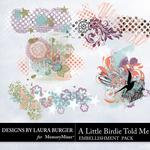 A Little Birdie Told Me Grunge Splatters Pack-$1.99 (Laura Burger)