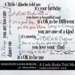 A Little Birdie Told Me WordArt Pack-$1.99 (Laura Burger)