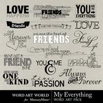 My Everything Word Art-$2.49 (Word Art World)