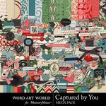 Captured by You Mega Pack-$5.99 (Word Art World)