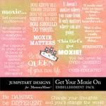 Get your Moxie On WordArt-$2.99 (Jumpstart Designs)