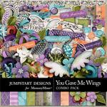 You Gave Me Wings Combo Pack-$4.99 (Jumpstart Designs)