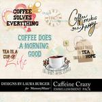 Caffeine Crazy WordArt-$1.75 (Laura Burger)