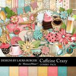 Caffeine Crazy Combo Pack-$4.99 (Laura Burger)