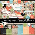 Pardon My Bloopers Basics Mini Pack-$2.99 (Fayette Designs)