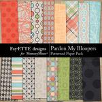 Pardon My Bloopers Patterned Paper Pack-$2.99 (Fayette Designs)