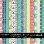 My Project March Pattern Paper Pack-$3.49 (Laura Burger)