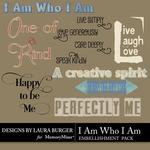 I Am Who I Am WordArt-$2.49 (Laura Burger)