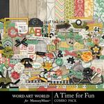 A Time for Fun Combo Pack-$4.99 (Word Art World)
