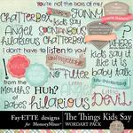 The Things Kids Say WordArt Pack-$3.99 (Fayette Designs)