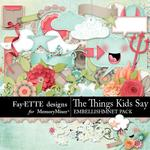 The Things Kids Say Embellishment Pack-$3.99 (Fayette Designs)