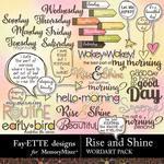 Rise and Shine WordArt Pack-$3.99 (Fayette Designs)