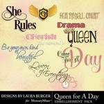 Queen For A Day WordArt-$3.45 (Laura Burger)