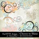Choose to Shine Big Fancies Pack-$1.99 (Fayette Designs)