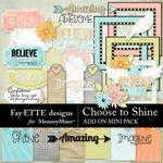 Choose to Shine Add On Mini Pack-$2.99 (Fayette Designs)