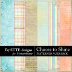 Choose to Shine Patterned Paper Pack-$3.99 (Fayette Designs)