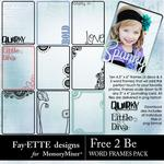 Free 2 Be Word Frames Pack-$2.99 (Fayette Designs)