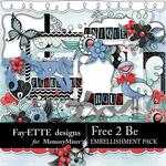 Free 2 Be Embellishment Pack-$3.49 (Fayette Designs)