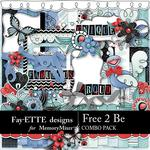 Free 2 Be Combo Pack-$7.99 (Fayette Designs)