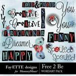 Free 2 Be WordArt Pack-$1.40 (Fayette Designs)